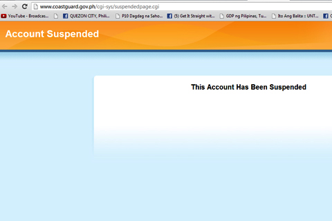 """This Account Has Been Suspended"" ang makikita sa pagbisita sa website ng Philippine Coast Guard na www.coastguard.gov.ph"